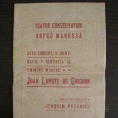 Coleccionismo Papel Varios: MANRESA-TEATRE CONSERVATORI ORFEO MANRESA-CONCERT HOMENATGE-AGOSTO 1910-VER FOTOS-(V-19.254). Lote 195502373