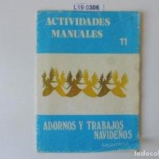 Coleccionismo Papel Varios: ACTIVIDADES MANUALES EDITORIAL SALVATELLA. ADORNOS Y TRABAJOS NAVIDEÑOS. Lote 195663696