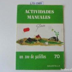 Coleccionismo Papel Varios: ACTIVIDADES MANUALES EDITORIAL SALVATELLA.UN ZOO DE PALILLOS.. Lote 195664640