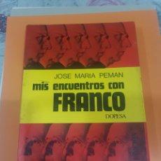 Coleccionismo Papel Varios: LIBRO/MIS ENCUENTROS CON FRANCO. Lote 195732931