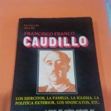 Coleccionismo Papel Varios: LIBRO FRANCISCO FRANCO CAUDILLO. Lote 195735021
