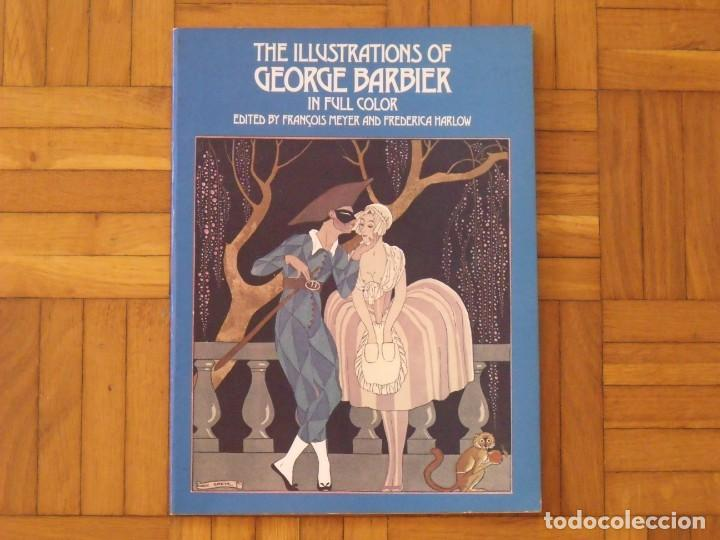 THE ILLUSTRATIONS OF GEORGE BARBIER. IN FULL COLOR. FRANÇOIS MEYER, FREDERICA HARLOW. NEW YORK 1977. (Coleccionismo en Papel - Varios)