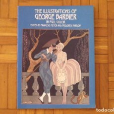 Coleccionismo Papel Varios: THE ILLUSTRATIONS OF GEORGE BARBIER. IN FULL COLOR. FRANÇOIS MEYER, FREDERICA HARLOW. NEW YORK 1977.. Lote 196341637