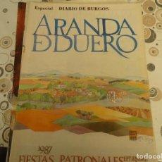 Coleccionismo Papel Varios: PROGRAMA DE FIESTAS DE ARANDA DE DUERO AÑO 1987 , DIARIO DE BURGOS. Lote 196679593