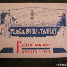 Coleccionismo Papel Varios: BARCELONA-GRACIA-PLAÇA RIUS I TAULET-FESTA MAJOR 1932-PROGRAMA REVISTA-VER FOTOS-(V-19.392). Lote 196804713