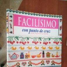 Coleccionismo Papel Varios: COLECCIÓN FACÍLISIMO CON PUNTO DE CRUZ. Lote 197648583