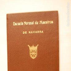 Coleccionismo Papel Varios: CARNET DE IDENTIDAD ESCOLAR. ESCUELA NORMAL DE MAESTROS DE NAVARRA.. Lote 197963718