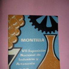 Coleccionismo Papel Varios: MONTILLA, VII EXPOSICIÓN NACIONAL DE INDUSTRIA Y ARTESANÍA, 1957. Lote 198809736