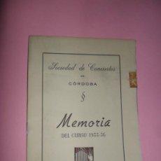 Coleccionismo Papel Varios: SOCIEDAD DE CONCIERTOS DE CÓRDOBA, MEMORIA DEL CURSO 1955-56, TIP. SAN ÁLVARO, 1956. Lote 198810420