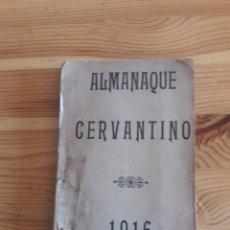 Coleccionismo Papel Varios: ALMANAQUE CERVANTINO 1916 - 189 PAGINAS - MIGUEL DE CERVANTES SAAVEDRA. Lote 199219610