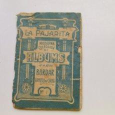 Coleccionismo Papel Varios: LIBRITO DE PUNTO DE CRUZ, LA PAJARITA. INICIOS S. XX. Lote 200540520