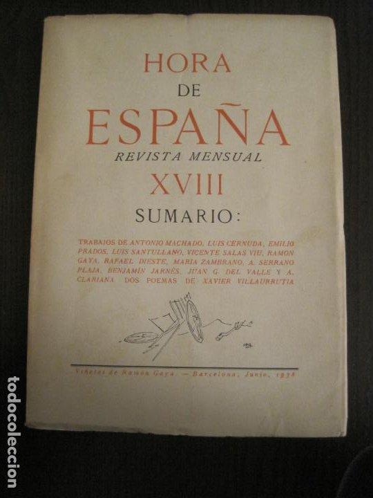 GUERRA CIVIL-HORA DE ESPAÑA-JUNIO 1938-REVISTA XVIII-ANTONIO MACHADO,CERNUDA...-VER FOTOS-(V-19.548) (Coleccionismo en Papel - Varios)