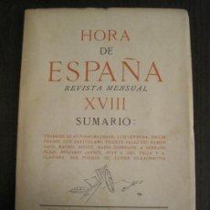 Coleccionismo Papel Varios: GUERRA CIVIL-HORA DE ESPAÑA-JUNIO 1938-REVISTA XVIII-ANTONIO MACHADO,CERNUDA...-VER FOTOS-(V-19.548). Lote 201324091