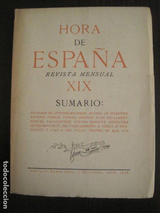 GUERRA CIVIL-HORA DE ESPAÑA-JULIO 1938-REVISTA XIX-ANTONIO MACHADO, UNAMUNO...-VER FOTOS-(V-19.549) (Coleccionismo en Papel - Varios)