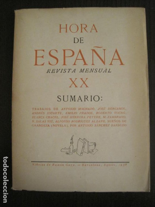 GUERRA CIVIL-HORA DE ESPAÑA-AGOSTO 1938-REVISTA XX-ANTONIO MACHADO, ZAMBRANO...-VER FOTOS-(V-19.550) (Coleccionismo en Papel - Varios)