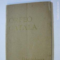 Coleccionismo Papel Varios: BARCELONA-ORFEO CATALA-LIBRETO CON MUCHAS FOTOS Y PUBLICIDAD-VER FOTOS-(V-19.771). Lote 202586593