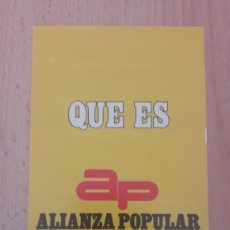 Outros artigos de papel: QUE ES AP ALIANZA POPULAR. Lote 202737545