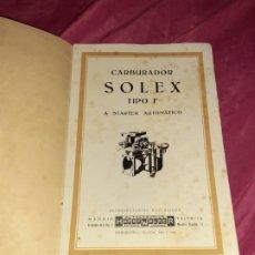 Coleccionismo Papel Varios: ANTIGUO CATÁLOGO DE CARBURADOR SOLEX TIPO F A STARTER AUTOMÁTICO, HARRY WALKER, AÑO 1933,CON 14 PAG. Lote 202761377