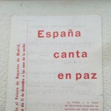 Coleccionismo Papel Varios: ESPAÑA CANTA EN PAZ PALACIO DE LOS DEPORTES MADRID. Lote 202779012