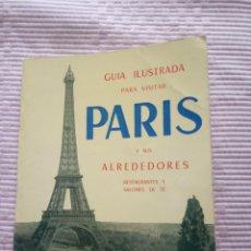 Coleccionismo Papel Varios: GUÍA ANTIGUA Y ILUSTRADA DE PARIS AÑOS 60 CON MAPA. Lote 203063822