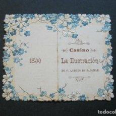 Coleccionismo Papel Varios: SAN ANDRES DE PALOMAR-CASINO LA ILUSTRACION-PROGRAMA DE BAILES-AÑO 1899-VER FOTOS-(69.945). Lote 204095785