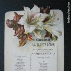 Coleccionismo Papel Varios: SAN ANDRES DE PALOMAR-CASINO LA ILUSTRACION-PROGRAMA DE BAILES ANTIGUO-VER FOTOS-(69.947). Lote 204096053