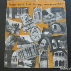 Coleccionismo Papel Varios: TARREGA-FESTES DE SANT ELOI-SETEMBRE 1935-PROGRAMA AÑO 1935-VER FOTOS-(V-20.008). Lote 204174046