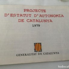 Outros artigos de papel: PROJECTE ESTATUT CATALUNYA 1979- BILINGÜE-. Lote 204274345