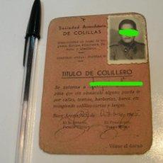 Outros artigos de papel: TITULO DE COLILLERO AÑOS 40 (20-5). Lote 204373390