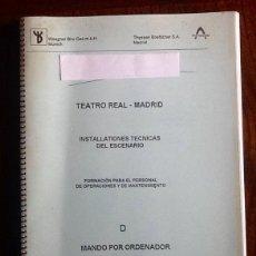 Coleccionismo Papel Varios: TEATRO REAL MADRID. INSTALACIONES TECNICAS DEL ESCENARIO. 1996 ENVIO CERTIFICADO INCLUIDO.. Lote 204390241