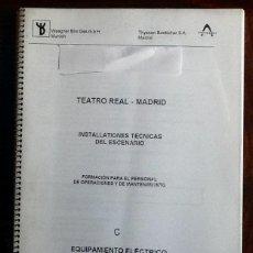 Coleccionismo Papel Varios: TEATRO REAL MADRID. INSTALACIONES TECNICAS DEL ESCENARIO. 1996 ENVIO CERTIFICADO INCLUIDO.. Lote 204390588