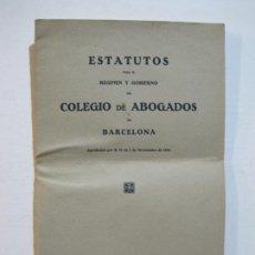Coleccionismo Papel Varios: ESTATUTOS DEL COLEGIO DE ABOGADOS DE BARCELONA-AÑO 1921-VER FOTOS-(V-20.107). Lote 204822686