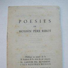 Coleccionismo Papel Varios: POESIES DE MOSSEN PERE RIBOT-BARCELONA-PALAU DE LA MUSICA ANY 1961-VER FOTOS-(V-20.125). Lote 204835555