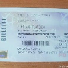 Coleccionismo Papel Varios: LOTE ENTRADA TICKET MUSICA FESTIVAL FLAMENCO TEATRO LINO VENTURA NIZA 29/11/2014 N131. Lote 204986167