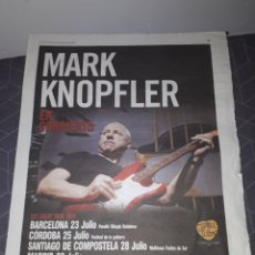Coleccionismo Papel Varios: MARK KNOPFLER.GET LUCKY TOUR.SPAIN.DIRE STRAITS.CONCIERTO.PERFECTO ESTADO.PRENSA. Lote 205096437