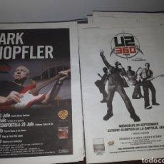 Coleccionismo Papel Varios: CONCIERTO.MARK KNOPFLER.GET LUCKY TOUR. U2.360 TOUR. POSTER PRENSA.. Lote 205096517