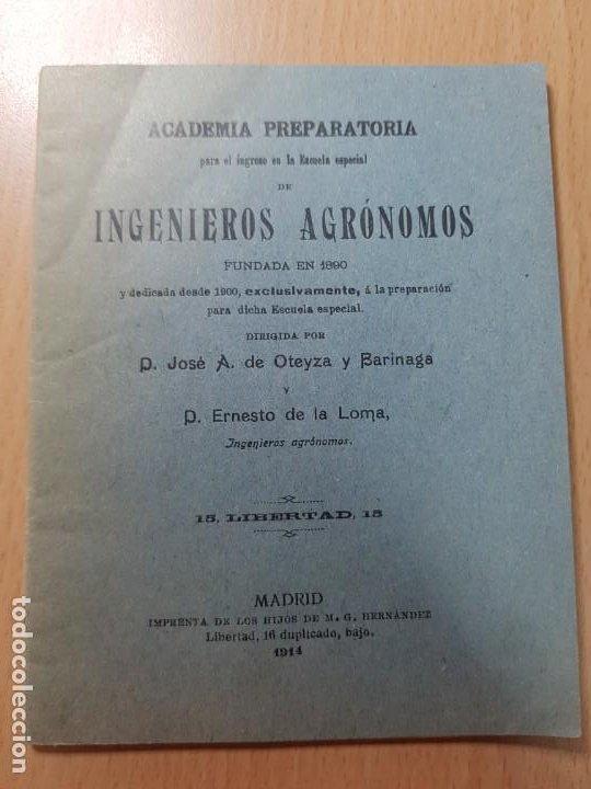 ACADEMIA ESCUELA INGENIEROS AGRONOMOS OTEYZA BARINAGA Y DE LA LOMA AGRICULTURA MADRID 1914 (Coleccionismo en Papel - Varios)