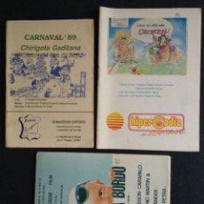 Coleccionismo Papel Varios: LOTE CHIRIGOTA MANUEL SANTANDER Y CARAPALO LIBRETOS DE CARNAVAL CÁDIZ. Lote 207070486