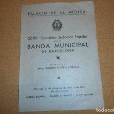 Coleccionismo Papel Varios: PALACIO DE LA MUSICA 1939 AÑO DE LA VICTORIA - PROGRAMA DE MANO DEL CCXVº CONCIERTO. Lote 207120152