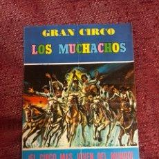 Coleccionismo Papel Varios: PROGRAMA DE MANO GRAN CIRCO LOS MUCHACHOS. Lote 207136353