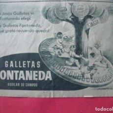 Coleccionismo Papel Varios: FONTANEDA.-GALLETAS.-AGUILAR DE CAMPOO.-PUBLICIDAD.. Lote 207140116