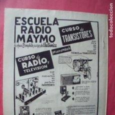 Coleccionismo Papel Varios: MAYMO.-RADIO.-TELEVISION.-ESCUELA DE RADIO MAYMO.-CURSO DE TRANSISTORES.-PUBLICIDAD.. Lote 207140322