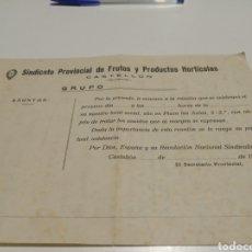 Coleccionismo Papel Varios: SINDICATO PROVINCIAL DE FRUTOS Y PRODUCTOS HORTÍCOLAS CASTELLÓN. Lote 207344457