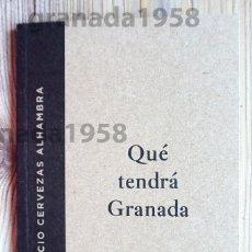 Coleccionismo Papel Varios: CERVEZAS ALHAMBRA. LIBRETO PROMOCIÓN QUÉ TENDRÁ GRANADA. 44 PÁGINAS PERFECTO ESTADO. Lote 208969151