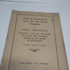 Coleccionismo Papel Varios: RELAT DE PAGAMENTS ORFES DE TOTA MENA D'UTILITAT PER SANT FRUCTUÓS DE BAGES 1930 - MANRESA -. Lote 211438502