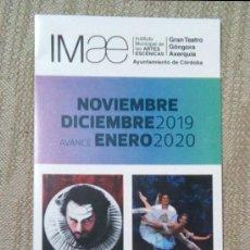 Coleccionismo Papel Varios: IMAE CORDOBA PROGRAMACIÓN TEATRO 2019 -2020. DESPLEGABLE. Lote 278628398