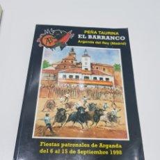 Coleccionismo Papel Varios: LIBRO PEÑA TAURINA EL BARRANCO ARGANDA DEL REY 1998 (MADRID). Lote 212633046