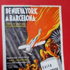 Coleccionismo Papel Varios: CIRCO OLYMPIA - 1930'S - DE NUEVA YORK A BARCELONA. Lote 217270362