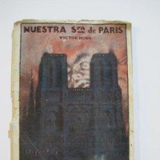 Altri oggetti di carta: NUESTRA SEÑORA DE PARIS-VICTOR HUGO-NOVELA POPULAR CINEMATOGRAFICA-VER FOTOS-(K-443). Lote 218153732