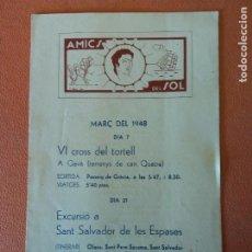 Coleccionismo Papel Varios: AMICS DEL SOL. MARÇ DEL 1948. DIA 7. EL SOMIATRUITES.. Lote 218674640
